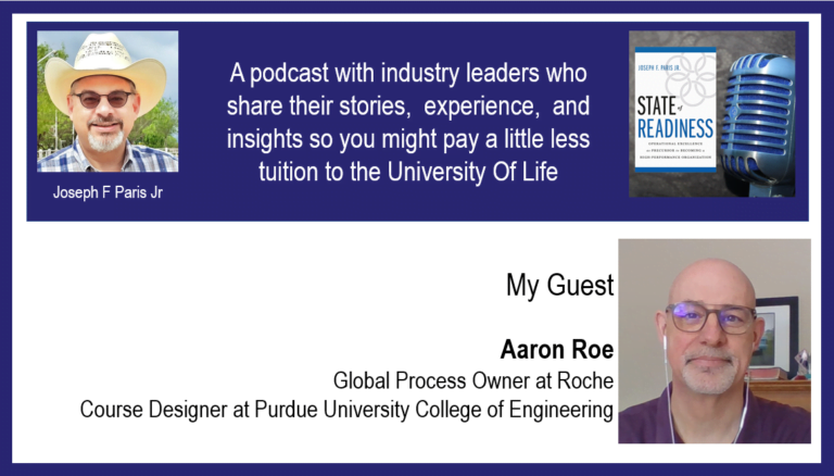 State of Readiness; Aaron Roe – Global Process Owner at Roche